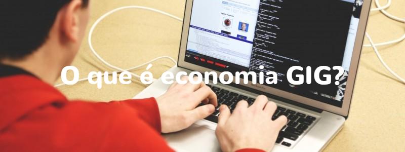 O que e economia gig